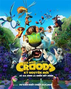 Gia Đình Croods 2 : Kỷ Nguyên Mới
